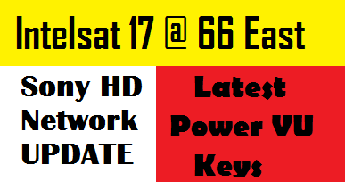 Intelsat 17 @ 66E Sony HD Network Power Keys With Channels List And Frequency