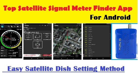 Top 5 satellite signal meter finder app For Android Mobile