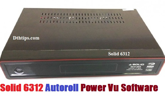 1506A Autoroll Power Vu Software For SOLID 6312 HD Receiver